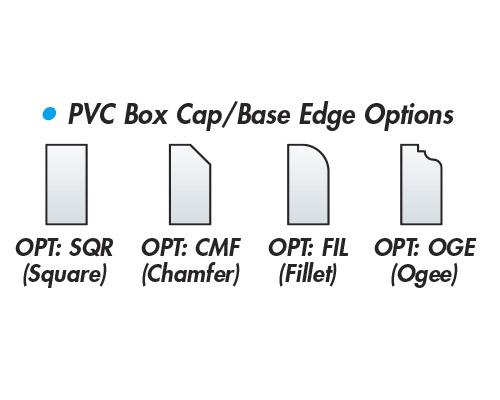 PVC Box Cap/Base Edge Options